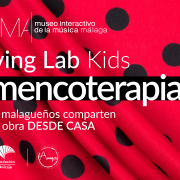 El Living Lab Kids  ¡Flamencoterapia!