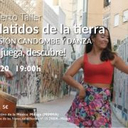 """Concierto Taller: LOS LATIDOS DE LA TIERRA. """"Percusión candombe y danza"""""""