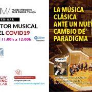 CICLO WEBINAR, EL SECTOR MUSICAL TRAS EL COVID19: La música  clásica  ante un nuevo  cambio de  paradigma